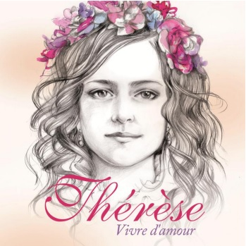 Thérèse Vivre d'amour