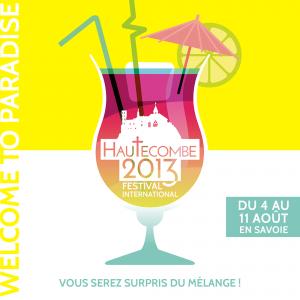 Festival Hautecombe 2013 - Welcome to paradise