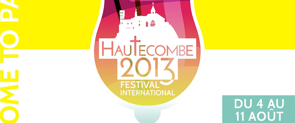 Festival Hautecombe 2013 - Welcome to paradise