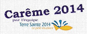 Logo Carême Terre Sainte 2014