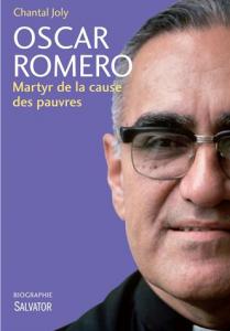 Oscar Romero martyr de la cause des pauvres