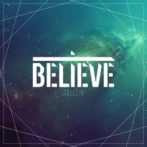 CD Collectif Believe