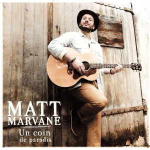 matt marvane - album Un coin de paradis