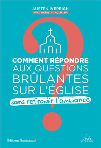I-Grande-155596-comment-repondre-aux-questions-brulantes-sur-l-eglise.net